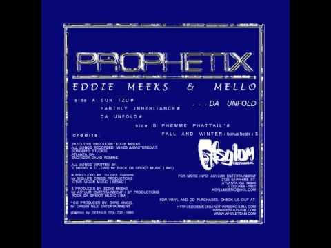Eddie Meeks (Prophetix) - Sun Tzu (ft. Mello)