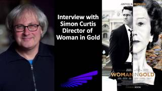 "Simon Curtis Interview: Director of ""Woman in Gold"""