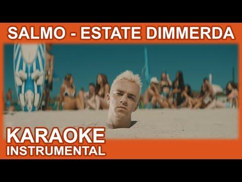 Salmo: ESTATE DIMMERDA (Karaoke - Instrumental)