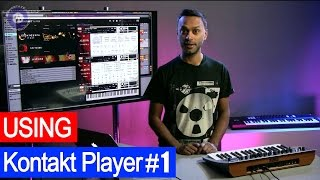 1 - Using Kontakt Player and Libraries In Production