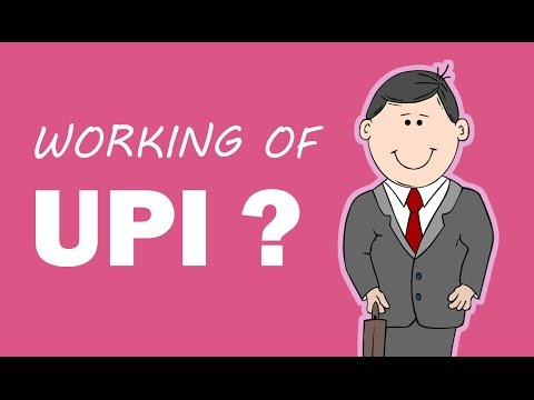How UPI (Unified Payments Interface) works? | How to get started with UPI?