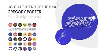 Andrew Lloyd Webber, Gregory Porter - Light At The End Of The Tunnel (Audio) thumbnail