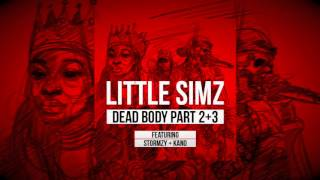 Little Simz - Dead Body Part 2+3 featuring Stormzy + Kano [Official Audio]