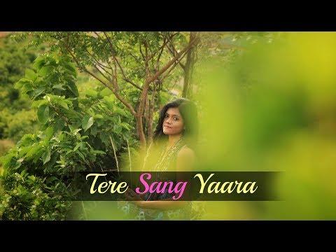 Tere Sang Yaara - Rustom | Atif Aslam | Female...