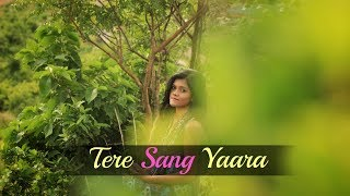 Download Hindi Video Songs - Tere Sang Yaara - Rustom | Atif Aslam | Female cover | By Subhechha