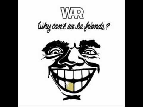 War- Don't let no one get you down