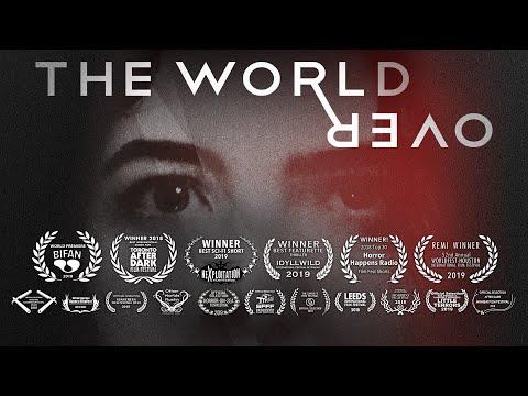 The World Over - (The Award-Winning Sci-Fi Thriller Short, 2019)