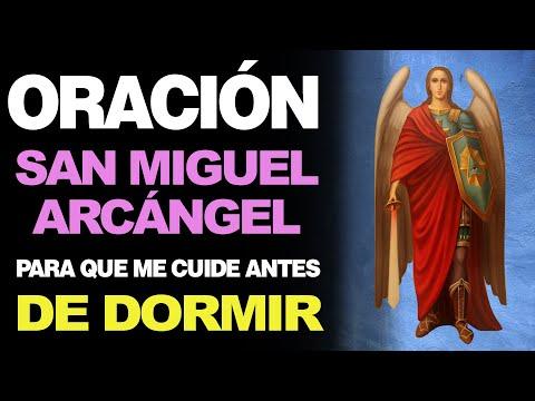 🙏 Oración Efectiva a San Miguel Arcángel PARA ANTES DE DORMIR 🙇