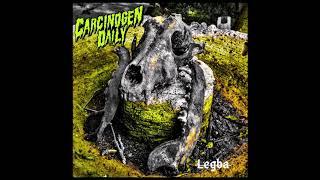 CARCINOGEN DAILY - Legba EP [FULL ALBUM] 2020