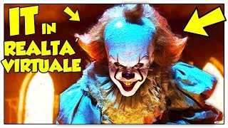 PENNYWISE (IT) IN REALTÀ VIRTUALE!