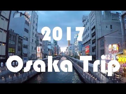 Osaka Japan Family Trip 2017