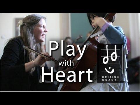 Play with Heart - The Suzuki Method