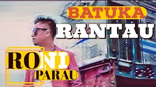 Video RONI PARAU TERBARU - BATUKA RANTAU download MP3, 3GP, MP4, WEBM, AVI, FLV Juli 2018