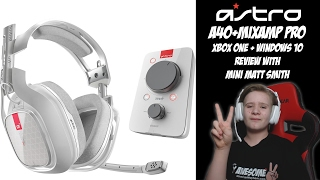 Review: Astro A40 Gaming Headset + MixAmp Pro XBOX ONE + Windows 10 e-sports