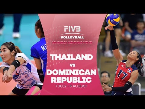 Thailand v Dominican Republic highlights - FIVB World Grand Prix