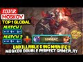 - Unkillable King MANIAC !! Moskov Double Perfect Gameplay  Top 1 Global Moskov  EDJAR Mobile Legend