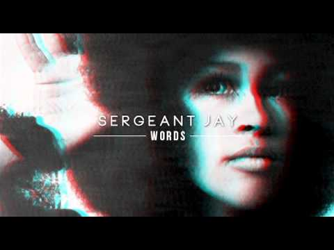Sergeant Jay - Words (free Download)