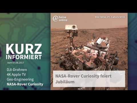 Kurz informiert 7.8.2017: DJI-Drohnen, 4K Apple TV, Geo-Engineering, NASA-Rover Curiosity