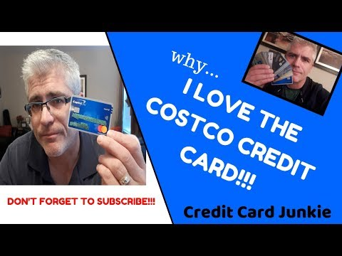 Why I Love My Costco Credit Card | CREDIT CARD JUNKIE