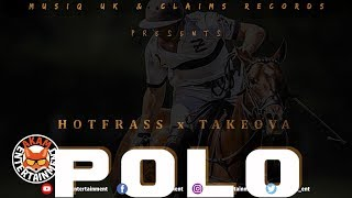 Hot Frass x Take Ova - Polo - January 2019