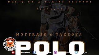 Hot Frass x Take Ova - Polo - January 2019