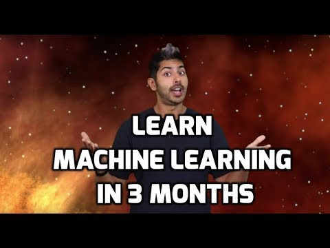 Learn Machine Learning in 3 Months