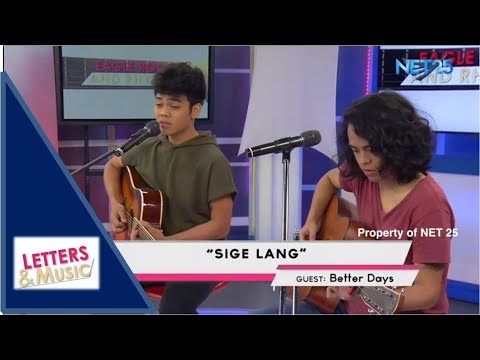 BETTER DAYS - SIGE LANG (NET25 LETTERS AND MUSIC)