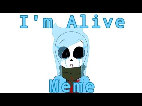 i'm-alive- -meme