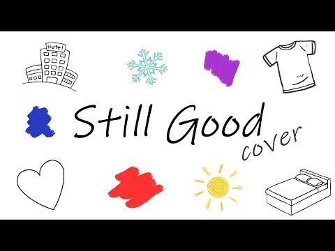 DNCE - Still Good (cover)