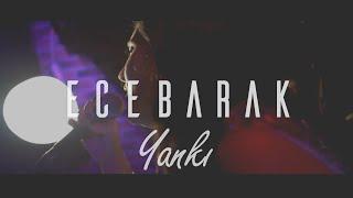 ECE BARAK - Yankı (Simge Cover) - Live