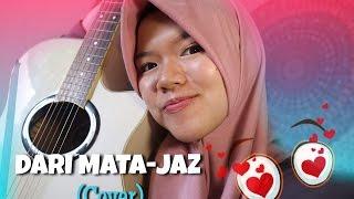 Dari Mata - Jaz (cover)