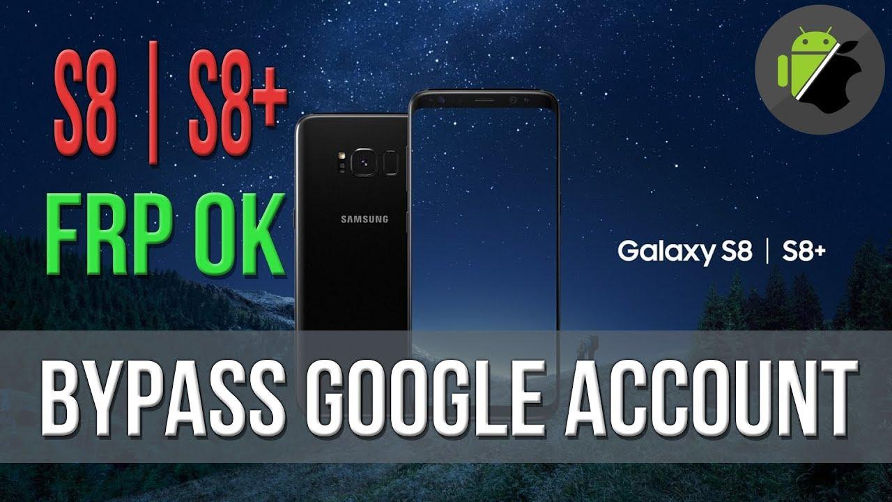 galaxy s8 google account bypass