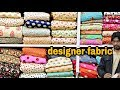 designer fabric at cheap price | CHEAPEST FABRIC MARKET |  Fabrics For  SAREE,LEHENGA, | urban hill