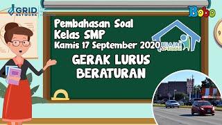 Pembahasan Soal TVRI SMP - Kamis, 17 September 2020 - Gerak Lurus Beraturan #BelajardariRumah