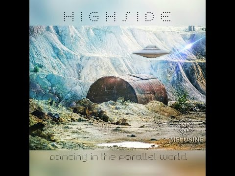 HIGHSIDE - Dancing In The Parallel World (Full EP)