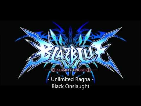BlazBlue Calamity Trigger - Black Onslaught (Unlimited/Boss Ragna theme)