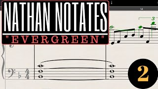 "Nathan Notates ""Evergreen"" #2 (OCRemix Project) - Picky Piano"