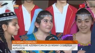Azerbaycanlı Çocukların 23 Nisan Sevinci - 2017 - TRT Avaz Haber