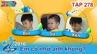 xuc dong voi tinh cam anh em cua bo ba sieu de thuong  con da lon khon  tap 278  26112016