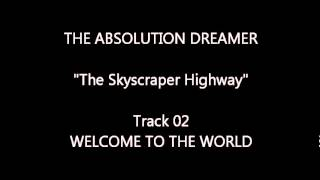 The Absolution Dreamer - The Skyscraper Highway