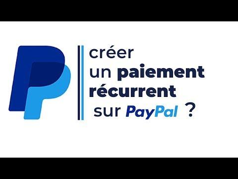 Comment créer un paiement récurrent sur Paypal ? thumbnail