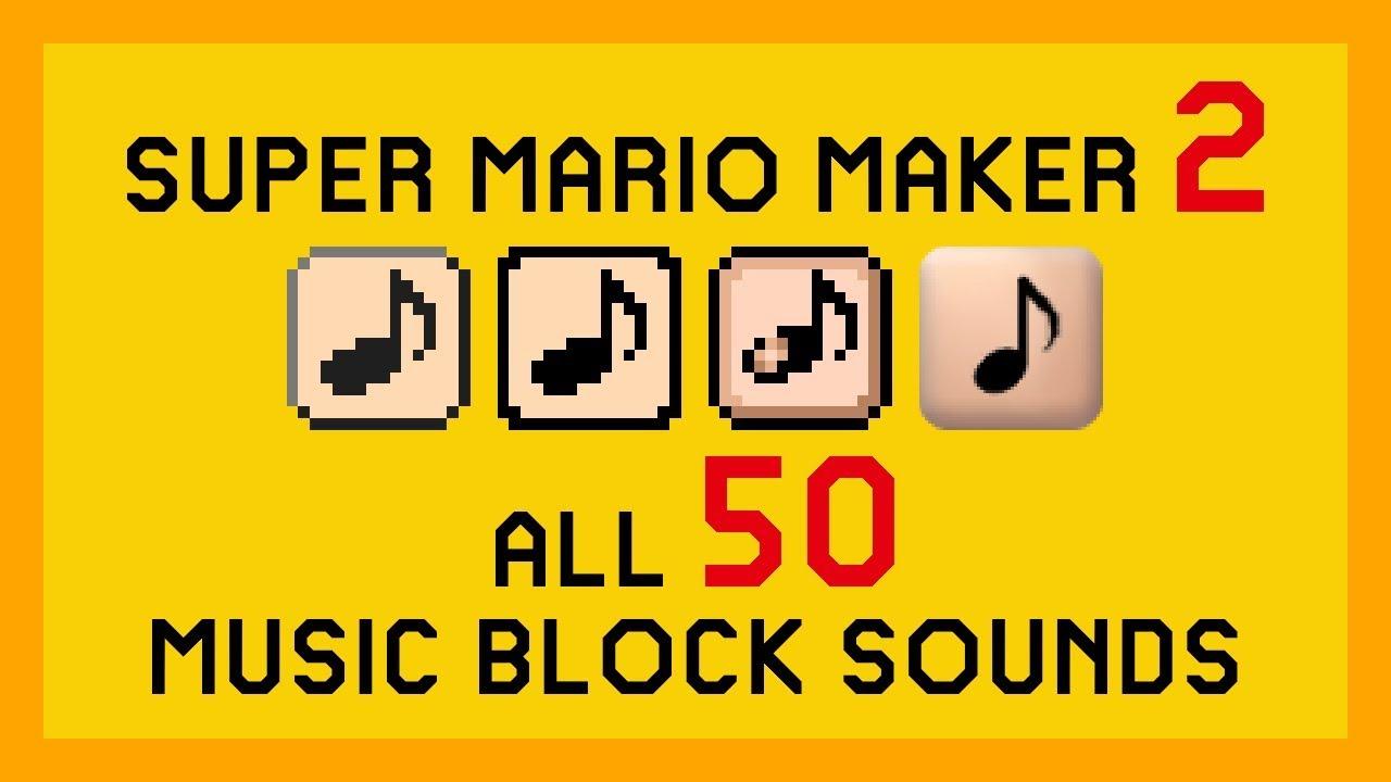 Super Mario Maker 2: All 50 Music Block Sounds