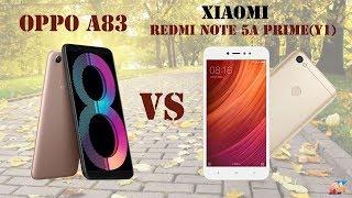 Difference Between OPPO A83 VS  Xiaomi Redmi Note 5A Prime(Y1) Smartphone || Comparison