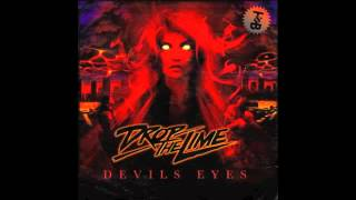 Drop The Lime - Devils Eyes (Kanji Kinetic Remix)