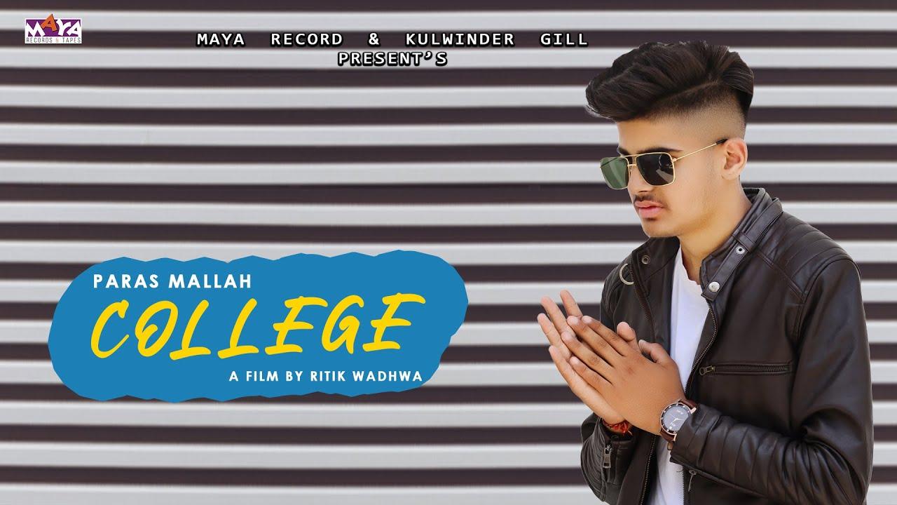 Download College (Full Video) Paras Mallah     New Punjabi Song 2021  Maya Records