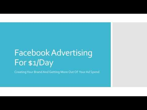 Facebook Advertising For A Dollar A Day