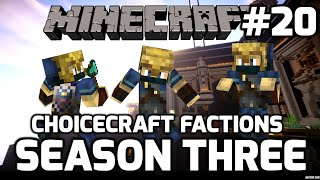 Choicecraft Factions S3: Episode 20: Battle at Syndicate! (plus Intruders at Alexandria!)