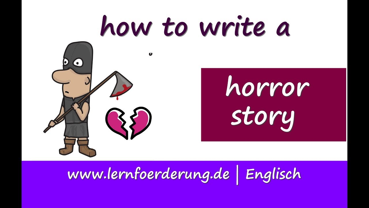How to write a horror story - example and instruction