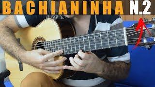 Bachianinha Nº2 Paulinho Nogueira Fingerstyle Guitar Marcos Kaiser