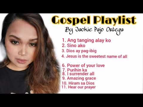 Download GOSPEL PLAYLIST | JACKIE PAJO ORTEGA
